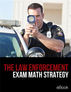 The Law Enforcement Exam Math Strategy eBook